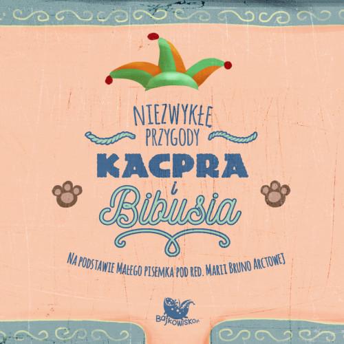 Niezwykle-przygody-Kacpra-i-Bibusia-00b